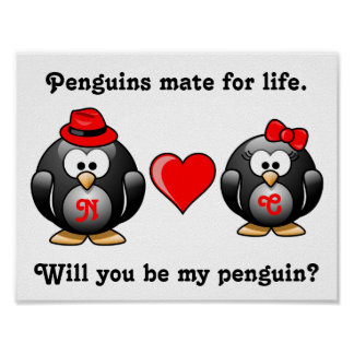 Mate for Life Will You Be My Penguin Proposal Love Poster