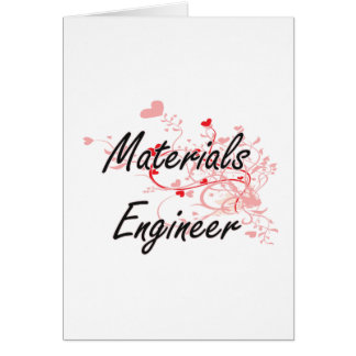 Materials Engineer Artistic Job Design with Hearts Greeting Card
