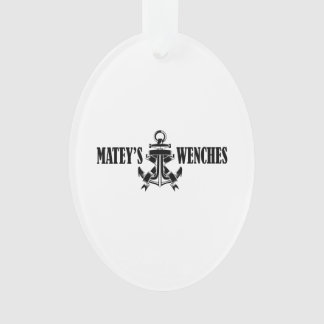 Mateys Before Wenches Ornament
