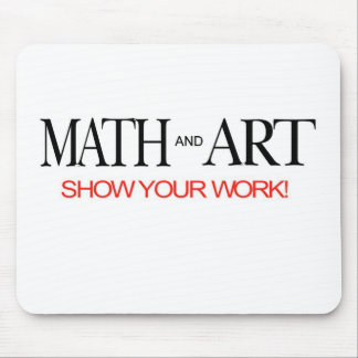 Math and Art _ show your work! Mouse Pad