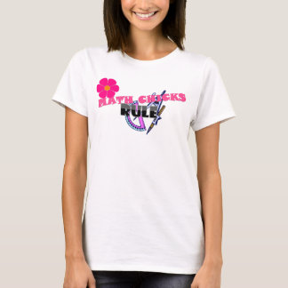 Math Chicks Rule! T-Shirt
