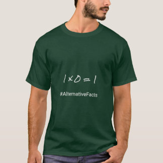 Math funny hashtag alternative facts T-Shirt
