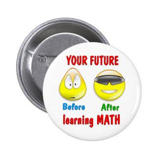 Math Future 6 Cm Round Badge