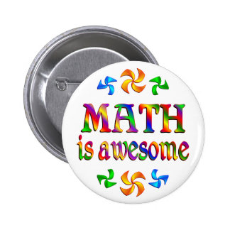 Math is Awesome 6 Cm Round Badge
