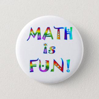 Math is Fun 6 Cm Round Badge