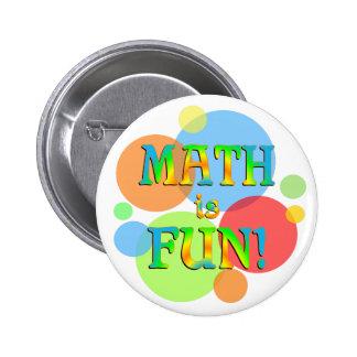Math is Fun Pinback Button