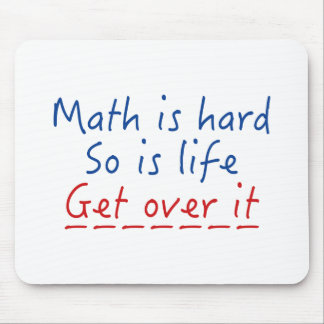 Math Is Hard Mouse Pad