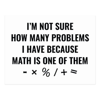 Math Is One Of Them Postcard