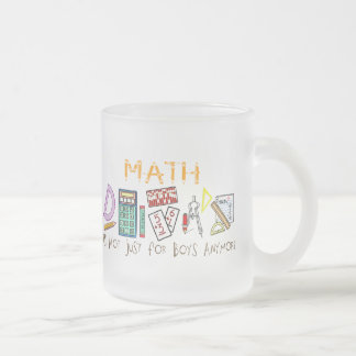 Math : It's Not Just For Boys Anymore Frosted Glass Mug