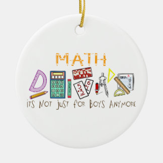 Math:  It's Not Just For Boys Anymore Round Ceramic Decoration