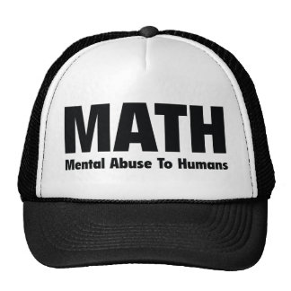 MATH Mental Abuse To Humans Cap