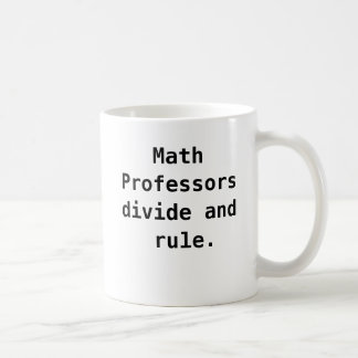 Math Professor Mug Funny Math Pun Quote