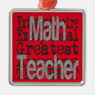 Math Teacher Extraordinaire Metal Ornament