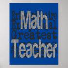 Math Teacher Extraordinaire Poster