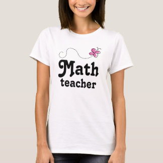 Math Teacher Gift Idea T-Shirt