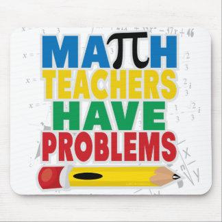 Math Teacher Have Problems Mouse Pad