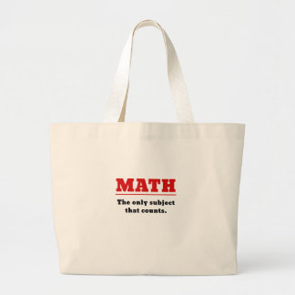 Math the Only Subject that Counts Large Tote Bag