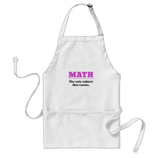 Math the Only Subject that Counts Standard Apron