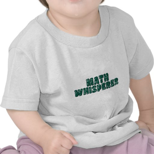 Math Whisperer Tshirts