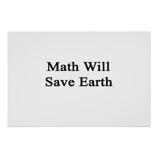 Math Will Save Earth Print