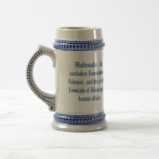 Mathematical Quotes Beer Stein