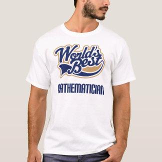 Mathematician Gift (Worlds Best) T-Shirt