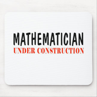 Mathematician _ under construction mouse pad