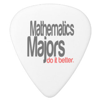 Mathematics Majors Do It Better White Delrin Guitar Pick