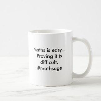 Maths is easy..Proving it is difficult.@SofARMaths Coffee Mug