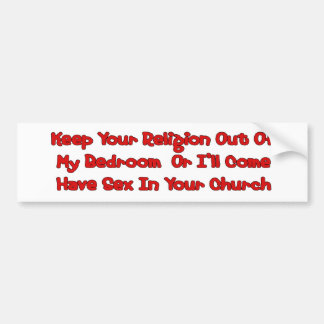 Mating In Your Church Bumper Stickers