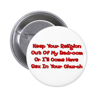 Mating In Your Church Button