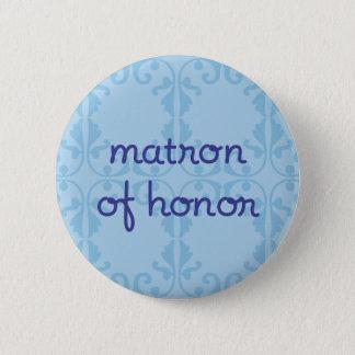 Matron of Honer (Design 3) 6 Cm Round Badge
