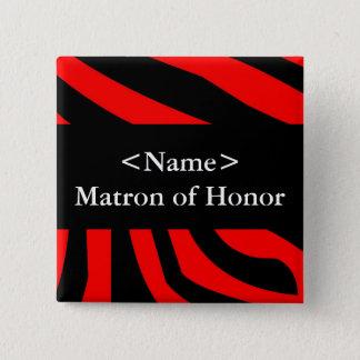 Matron of Honor 15 Cm Square Badge