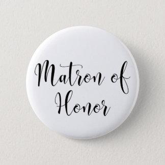 Matron of Honor Black Script Typography (30) 6 Cm Round Badge