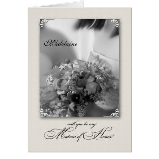 Matron of Honor Bridesmaid BW Request Card