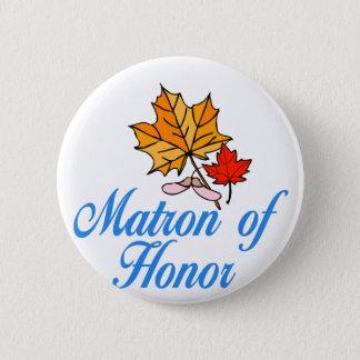 Matron of honor - fall 6 cm round badge