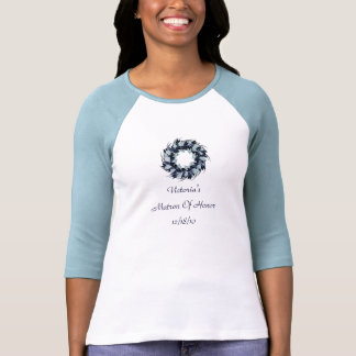 Matron Of Honor - Holiday Wreath w Bride s Name T Shirt