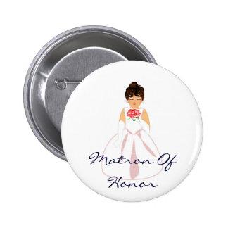 Matron Of Honor I Button - Customizable Pin