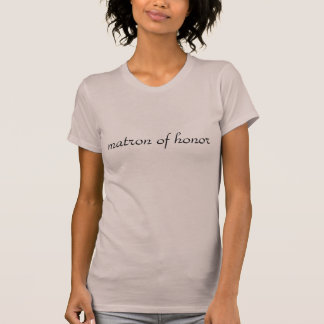 Matron of Honor - Park Avenu T-Shirt