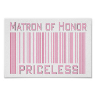 Matron of Honor Priceless Poster