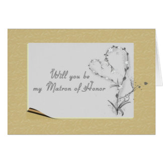 Matron of Honor Request Card