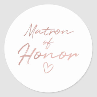 Matron of Honor - Rose Gold faux foil sticker