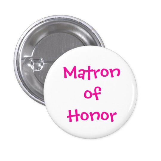 Matron of Honour 3 Cm Round Badge