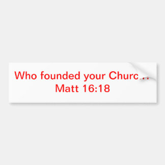 Matt 16:18 bumper sticker