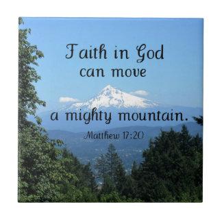 Matt:17:20 Faith in God can move a mighty mountain Tile