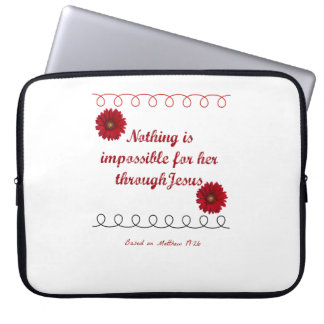 """Matt 19:26 Nothing is impossible 15"""" laptop sleeve"""