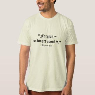 Matt 6:14 T-Shirt