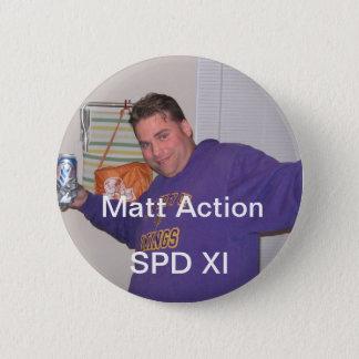 Matt 6 Cm Round Badge