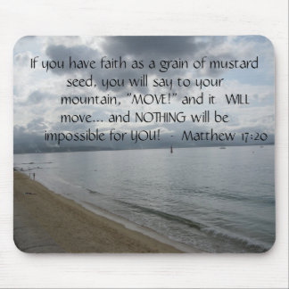 Matthew 17:20 - Motivational Inspirational Quote Mouse Pad