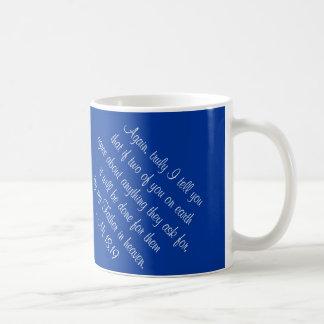 Matthew 18:19 classic white coffee mug